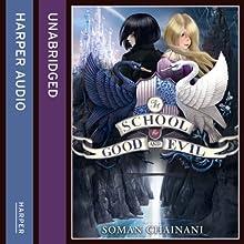 The School for Good and Evil   Livre audio Auteur(s) : Soman Chainani Narrateur(s) : Polly Lee
