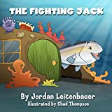 img - for THE FIGHTING JACK: Jordan's Fish Tales - Book 1 book / textbook / text book