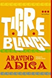 Tigre Blanco = The White Tiger