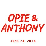 Opie & Anthony, Joel McHale, Melissa McCarthy, and Ben Falcone, June 24, 2014 |  Opie & Anthony