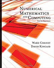Numerical Mathematics and Computing by Cheney