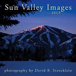 2013 Sun Valley Images Calendar