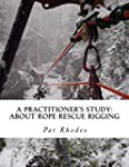 A Practitioner's Study: About Rope Re...