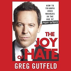 The Joy of Hate - Greg Gutfeld