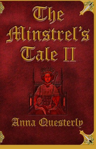The Minstrel's Tale Book II (Volume 2), Anna Questerly