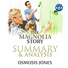 The Magnolia Story: Summary & Analysis Audiobook by Osmosis Jones Narrated by Joanne Trimble
