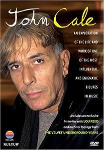 John Cale - An Exploration of His Life & Music / Lou Reed, Andy Warhol, Moe Tucker, Chris Spedding