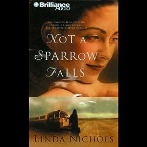 Not a Sparrow Falls Audiobook