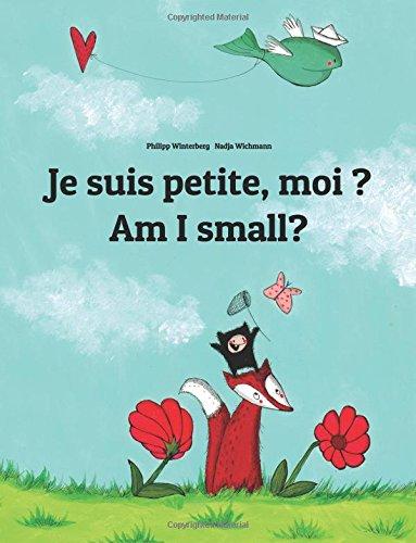 je-suis-petite-moi-am-i-small-un-livre-dimages-pour-les-enfants-edition-bilingue-francais-anglais