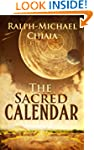 The Sacred Calendar: Twenty Poems Ins...