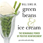 Green Beans & Ice Cream | Bill Sims, Jr.