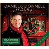 O' Holy Night (The Christmas Album) - Gift Editionby Daniel O Donnell