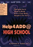 img - for Help4ADD@High School by Nadeau, Kathleen G. (1998) Paperback book / textbook / text book