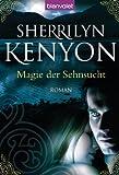 Magie der Sehnsucht: Roman (German Edition)