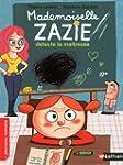 Mademoiselle Zazie d�teste la ma�tresse