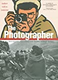 img - for The dPhotographer: Into War-torn Afghanistan with Doctors Without Borders book / textbook / text book
