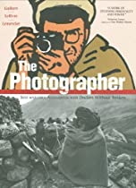 Free The Photographer: Into War-torn Afghanistan with Doctors Without Borders Ebooks & PDF Download