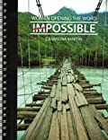 Impossible - Women Opening the Word Series [Spiral Bound] Casandra Martin
