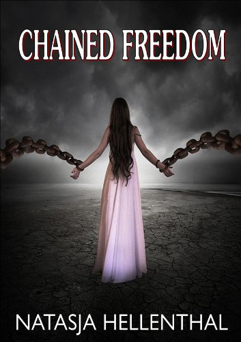 Free Kindle Book : Chained Freedom (The Comyenti Series)