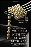 When I'm with You: A Because You Are Mine Novel