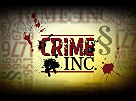 Crime Inc. Season 1