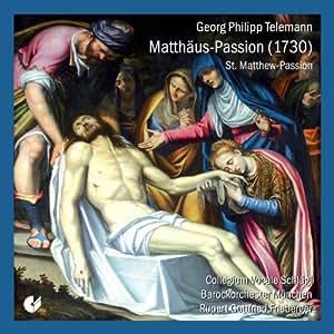 Georg Philipp Telemann: Matthäus-Passion (1730)