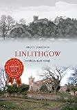 Bruce Jamieson Linlithgow Through Time