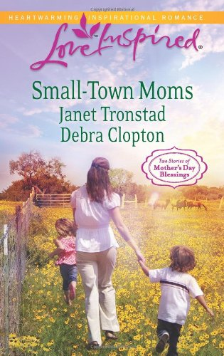 Image of Small-Town Moms: A Dry Creek Family\A Mother for Mule Hollow (Love Inspired)