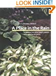 A Place in the Rain: Designing the We...
