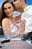 Still the One (Seven Brides, Seven Brothers Book 2)