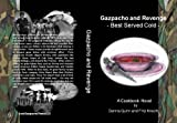 img - for Gazpacho and Revenge: Best Served Cold (Culinary Adventure Series) book / textbook / text book
