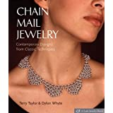 Chain Mail Jewelry: Contemporary Designs from Classic Techniques (Lark Jewelry & Beading) ~ Terry Taylor