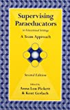 Supervising Paraeducators in Educational Settings: A Team Approach