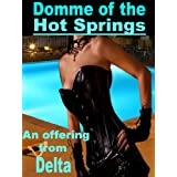 Domme of the Hot Springsby Delta