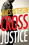 img - for Cross Justice (Alex Cross) book / textbook / text book