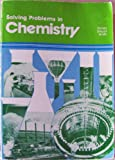 img - for Solving Problems in Chemistry book / textbook / text book