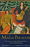 img - for The Maria Paradox by Gill, Rosa Maria, Vasquez, Carmen Inoa (1996) Hardcover book / textbook / text book