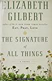 The Signature of All Things (Thorndike Press Large Print Core)