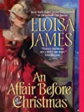 Affair Before Christmas (Desperate Duchesses) by Eloisa James