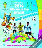 Carlton Books The Official 2014 Fifa World Cup Brazil Kids' Handbook