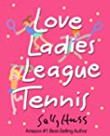 Tennis: Love Ladies League Tennis (De...