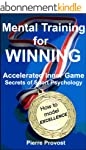 Mental Training For Winning: Accelera...