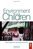 Environment and Children: Passive Lessons from the Everyday Environment [Paperback]