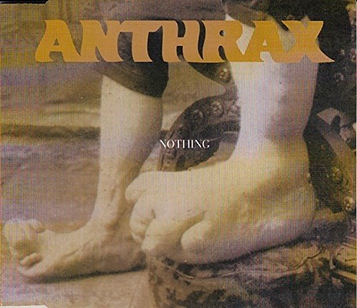 Nothing [CD 1] by Anthrax (1996-08-02)