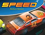 img - for Speed by Clement, Nathan(April 1, 2013) Hardcover book / textbook / text book