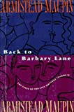 Back to Barbary Lane: The Final Tales of the City Omnibus (0060166495) by Maupin, Armistead