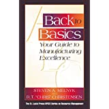 Back to Basics: Your Guide to Manufacturing Excellence (Resource Management) ~ Steven A. Melnyk