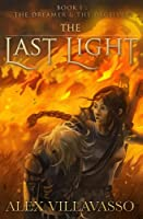 The Dreamer and the Deceiver (The Last Light Book 1)