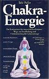 img - for Chakra-Energie (German Language) (Die Kraftzentren des menschlichen Korpers) book / textbook / text book