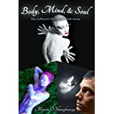 Body, Mind, and Soul: The Collected Glamour and Flesh Series (erotic fantasy) (Glamour & Flesh)by Meara O'Shaughnessy